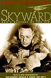 Skyward: Man's Mastery of the Air