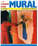 img - for The Albany Road Mural book / textbook / text book