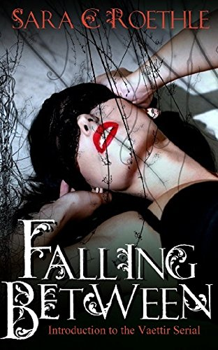 Falling Between: Introduction (part 1) to the Vaettir Serialized Romance