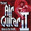 The Best Air Guitar Album in the World... Vol II