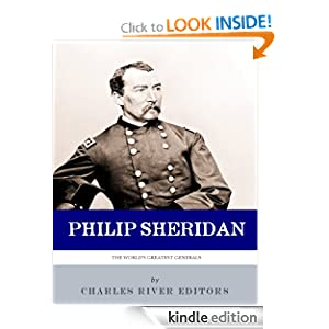 Little Phil: The Life and Career of General Philip Sheridan