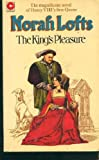 The King's Pleasure (0340151110) by Norah Lofts