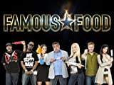 Famous Food: Fame