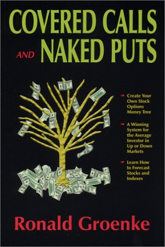 Image for Covered Calls and Naked Puts: Create Your Own Stock Options Money Tree