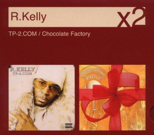 R. Kelly - TP-2.com/Chocolate Factory - Zortam Music