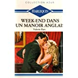 Week-end dans un manoir anglais : Collection : Collection azur n° 968