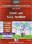Cr�er une sci familiale : Formalit�s,...