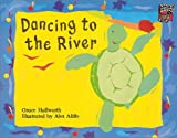 Dancing to the River (Cambridge Reading) (0521477026) by Hallworth, Grace