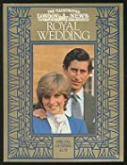 THE ILLUSTRATED LONDON NEWS ROYAL WEDDING by…
