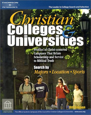 Christian Colleges & Universities (Peterson's Christian Colleges & Universities)