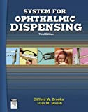 img - for System for Ophthalmic Dispensing, 3e book / textbook / text book