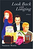 img - for Look Back with Longing: Book One of the Clearharbour Trilogy book / textbook / text book