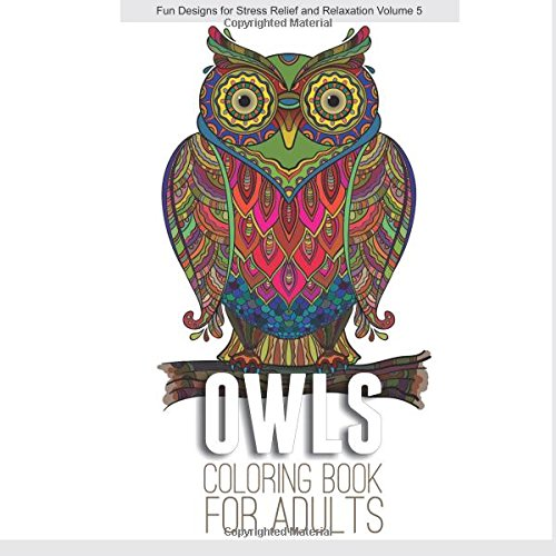 New Owls Coloring Book For Adults Fun Designs For Stress