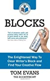 Blocks: The Enlightened Way To Clear Writer's Block and Find Your Creative Flow