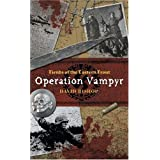 Fiends of the Eastern Front 1: Operation Vampyr ~ David Bishop