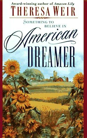 American Dreamer, THERESA WEIR