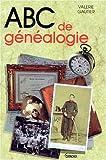 echange, troc Valérie Gautier - ABC de généalogie