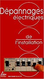 Dépannages électriques de l'installation