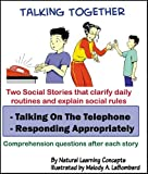 Social Story -Talking on the Phone and Responding Appropriately (Talking Together Social Stories)