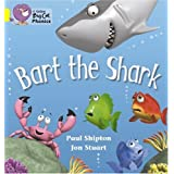 Bart the Shark: Yellow/Band 3 (Collins Big Cat Phonics)