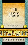The Oasis (Lords of the Two Lands, Vol. 2)