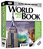 World Book Encyclopedia 2003 Ultra-Deluxe Edition