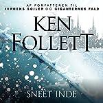Sneet inde | Ken Follett