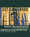 Poesie der Gro�stadt: Die Affichisten...