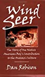 Wind Seer: The Story of One Native American Boy's Contribution to the Anasazi Culture