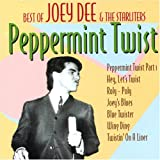 Peppermint Twist: The Best of Joey Dee & the Starlighters