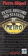Petite histoire des stations de métro par Miquel