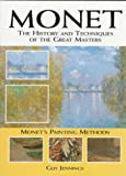 Monet: The History and Techniques of the Great Masters (History and Techniques of the Masters) (0785807942) by Copplestone, Trewin