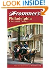 Frommer's Philadelphia and the Amish Country (Frommer's Complete Guides)