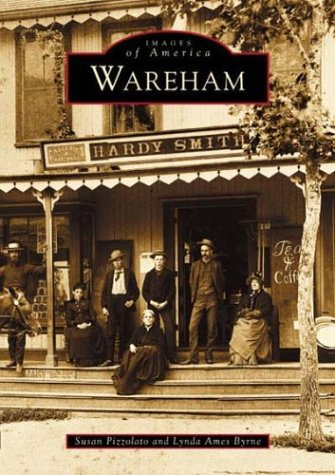 Wareham (Images of America) (Images Of America Ames compare prices)