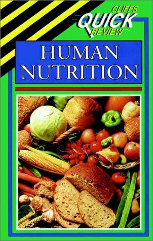 Human Nutrition (Cliffs Quick Review)