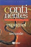 echange, troc R. Basterra - Continentes, seconde, LV2. Manuel