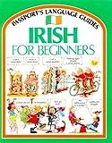 Irish for Beginners (Passport's Language Guides)