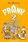 Frank, tome 2  par Woodring