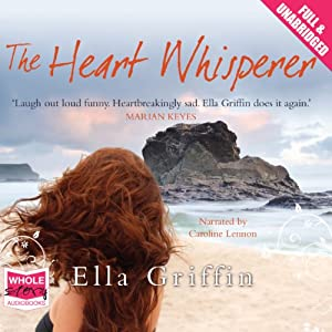 The Heart Whisperer | [Ella Griffin]