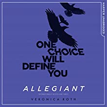 Allegiant (Divergent, Book 3) Audiobook by Veronica Roth Narrated by Emma Galvin and Aaron Stanford