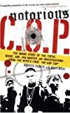 img - for Notorious C.O.P.: The Inside Story of the Tupac, Biggie, and Jam Master Jay Investigations from the NYPD's First 
