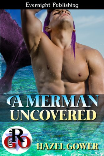 Hazel Gower - A Merman Uncovered (Merpeople Book 322)