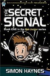 The Secret Signal (Hal Junior Book 1)