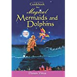Magical Mermaid and Dolphin Cards: A 44-Card Deck and Guidebookby Doreen Virtue