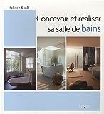 echange, troc Fabrice Knoll - Concevoir et réaliser sa salle de bain