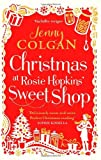 Jenny Colgan Christmas at Rosie Hopkins' Sweetshop