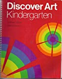 img - for Discover Art-Kindergarten (Kindergarten Kit Series) book / textbook / text book