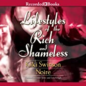 Lifestyles of the Rich and Shameless | [Kiki Swinson, Noire]