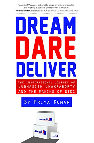 Dream, Dare, Deliver: The Inspirational Journey of Subhasish Chakroborty and the making of DTDC (Limited Edition) Image