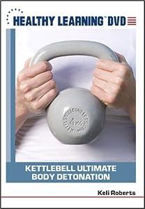 Kettlebell Ultimate Body Detonation